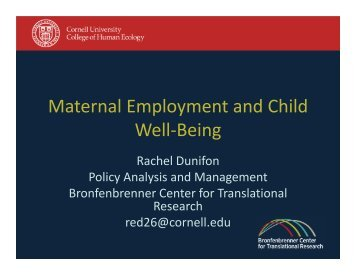 Maternal Employment and Child Well-Being