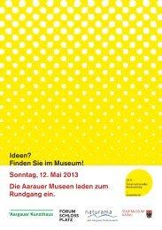 Sonntag, 12. Mai 2013 Die Aarauer Museen laden zum ... - Naturama