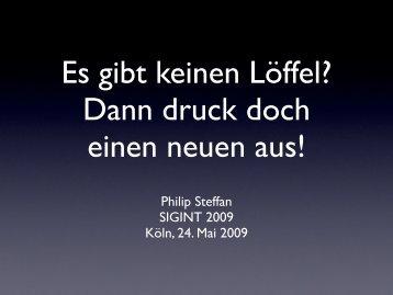 Philip Steffan SIGINT 2009 Köln, 24. Mai 2009 - Bausteln
