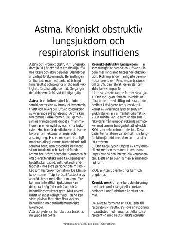 Astma, Kroniskt obstruktiv lungsjukdom och respiratorisk insufficiens