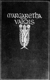Margaretha von Valois Lebenserinnerungen, nebst anderen ...