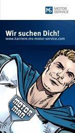 Wir suchen Dich! - MS Motor Service International GmbH