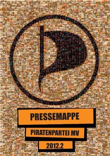 Pressemappe LMV 2012.2 - Piratenpartei Mecklenburg-Vorpommern