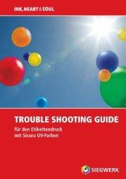 TROUBLE SHOOTING GUIDE - Siegwerk