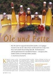 Dass Öle und Fette ungesund sind und dick machen, ist ... - Natürlich