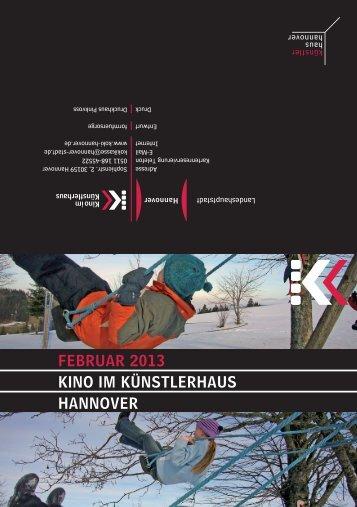 Februar 2013 KINO IM KÜNSTLerhauS haNNOVer - Presseserver ...
