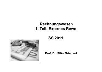 Rechnungswesen 1. Teil: Externes Rewe SS 2011