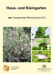 Sachgerechter Pflanzenschutz im Haus- und Kleingarten 2013