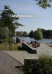 Arsredovisning_2010.pdf (542kB) - Karlstads kommun