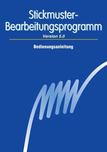 Stickmuster- Bearbeitungsprogramm Stickmuster ... - Brother