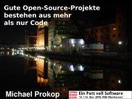 Gute Open-Source-Projekte bestehen aus mehr ... - Michael Prokop