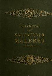 Die Salzburger malerei von den ersten anfängen bis zur Blütezeit ...