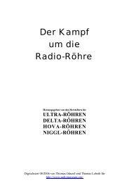Der Kampf um die Radio Röhre - Radiomuseum.org