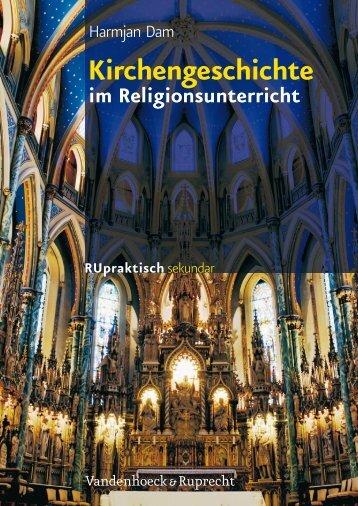 Kirchengeschichte im Religionsunterricht. Basiswissen und ...