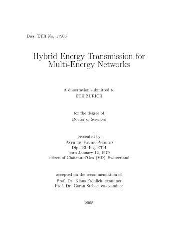 Hybrid Energy Transmission for Multi-Energy Networks