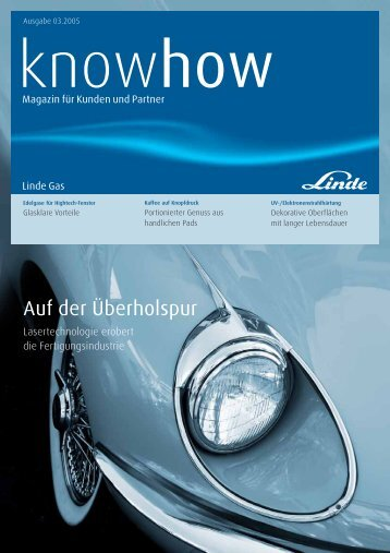 Ausgabe 03 2005 (PDF 648Kb) - Linde Gas