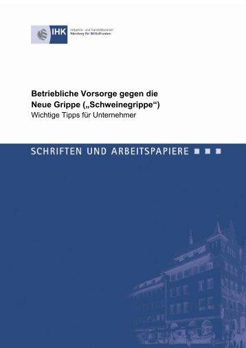Betriebliche Vorsorge gegen die Neue Grippe - IHK Nürnberg für ...