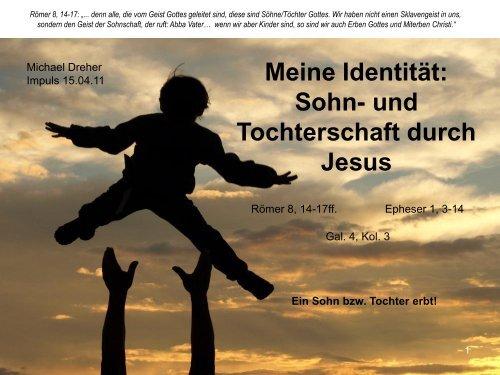 2011-04-14Waisengeist oder Sohnschaft - Prisma Gemeinschaft