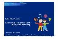 Kind & Ko(mmune) Kommunale Netzwerke fördern Bildung und ...