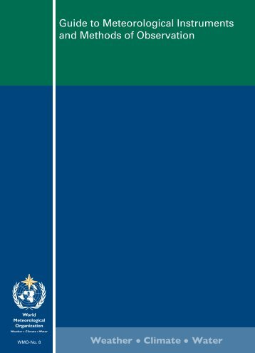 Guide to Meteorological Instruments and Methods of ... - WMO