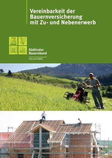 Vereinbarkeit der Bauernversicherung mit Zu- und Nebenerwerb
