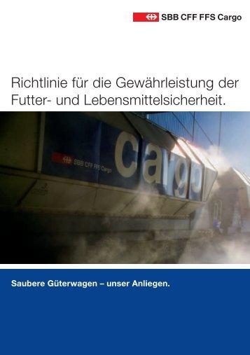 Richtlinie für die Gewährleistung der Futter- und ... - SBB Cargo