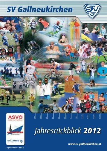 Jahresrückblick 2012 zum DOWNLOAD - SV Gallneukirchen