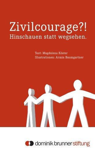 Zivilcourage?! - Dominik-Brunner-Stiftung