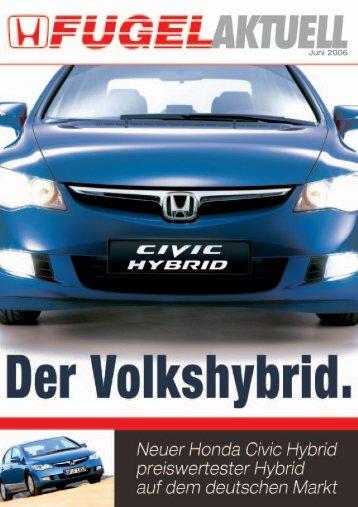 Juni 2006 - Honda Fugel