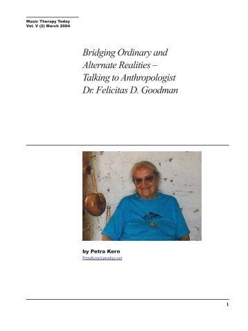 Talking to Anthropologist Dr. Felicitas D. Goodman - World ...