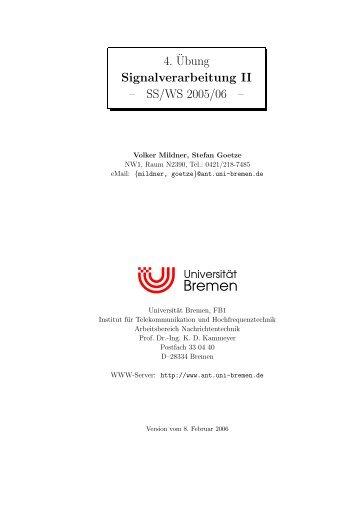 4.¨Ubung Signalverarbeitung II – SS/WS2005/06 - Universität Bremen