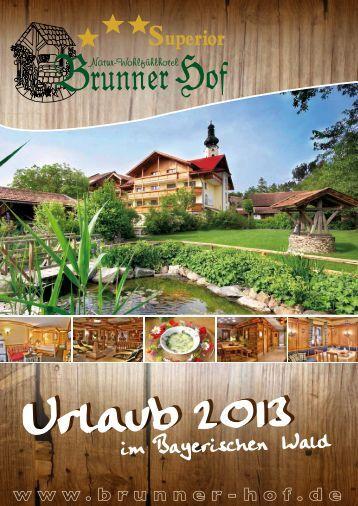 im Bayerischen Wald - Brunner Hof