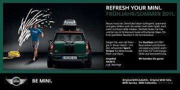 Refresh your mini. frühjahr/Sommer 2011. - Das Autohaus Kimbeck