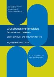 Grundfragen Multimedialen Lehrens und Lernens - GML 2009