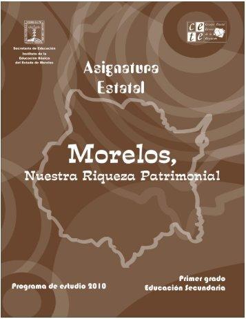 morelos, nuestra riqueza patrimonial - Reforma de la Educación ...
