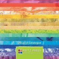 2012/13 Catalogue - Metz Press