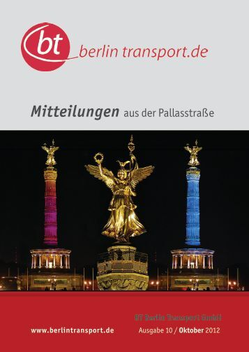 Mitteilungen aus der Pallasstraße - bei der BT Berlin Transport GmbH