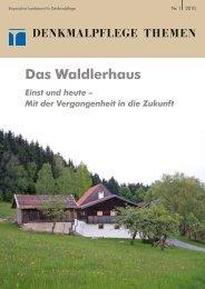 Das Waldlerhaus. Einst und heute - Bayerisches Landesamt für ...