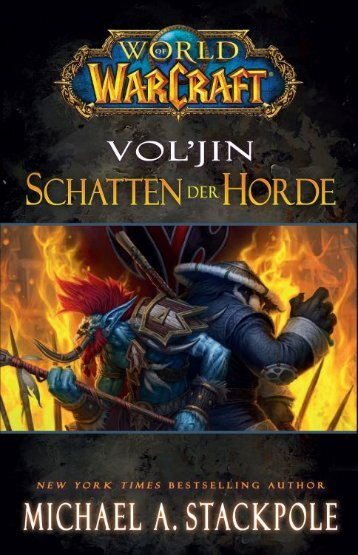 "Zur Leseprobe ""Vol'jin – Schatten der Horde"" - World of WarCraft"