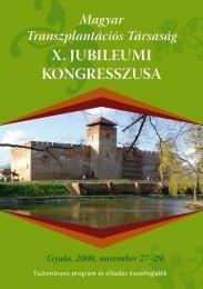 Magyar Transzplantációs Társaság X. Jubileumi ... - doki.NET Portál