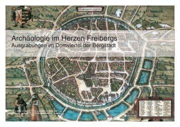 Archäologie im Herzen Freibergs Archäologie im Herzen Freibergs
