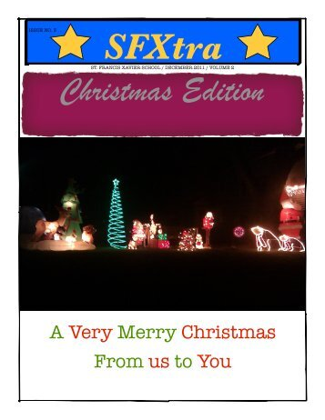 Christmas Edition SFXtra - St. Francis Xavier home