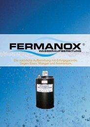 Die natürliche Aufbereitung mit Erfolgsgarantie ... - FERMANOX