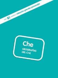 Che. Geografías del Che - Difusión