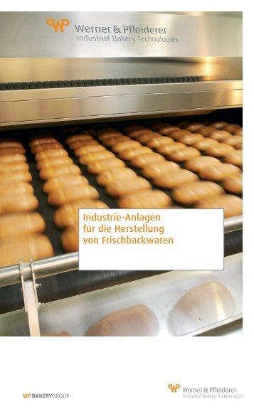 Industrie-Anlagen für die Herstellung von Frischbackwaren