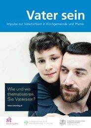 Impulse zur Väterlichkeit in Kirchgemeinde und Pfarrei