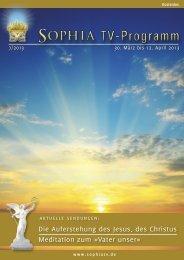 Die Auferstehung des Jesus, des Christus Meditation zum - Sophia TV