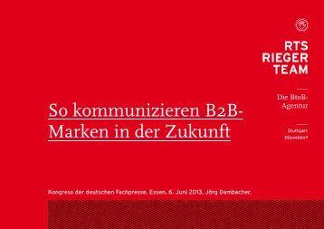 So kommunizieren B2B- Marken in der Zukunft - Deutsche Fachpresse