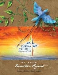 2011 Director's Annual Report - Kenora Catholic District School Board