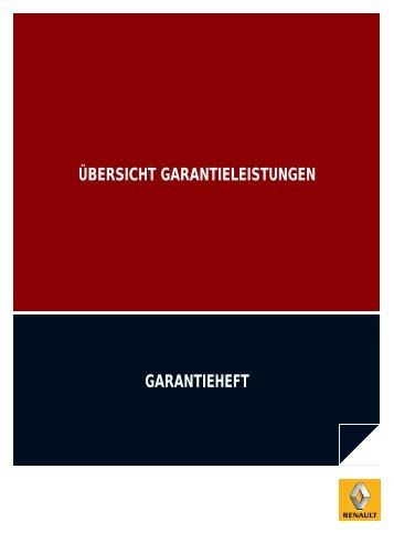 GARANTIEHEFT ÜBERSICHT GARANTIELEISTUNGEN - Renault